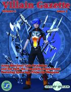 Villain Gazette, Volume 1, Issue 7