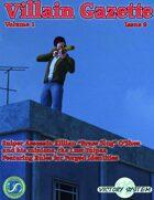 Villain Gazette, Volume 1, Issue 9