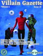 Villain Gazette, Volume 1, Issue 10