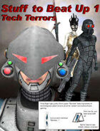 Stuff To Beat Up 1: Tech Terrors