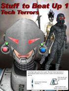 Stuff To Beat Up 1: Tech Terrors