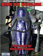 Bios Ex Nihilum for HOT CHICKS: The RPG