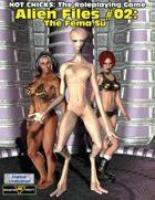 Alien Files #2: The Fema Su