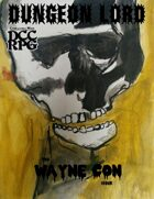 Dungeon Lord the Wayne Con Issue