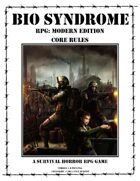 Bio Syndrome RPG: Modern Edition - Fight the Zombie Hordes!