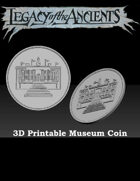Museum Coin For Legacy of the Ancients