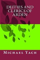 Deities and Clerics of Arden