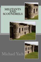Militants and Scoundrels
