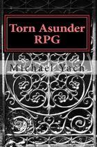 Torn Asunder RPG
