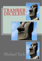 Tramber Diceless