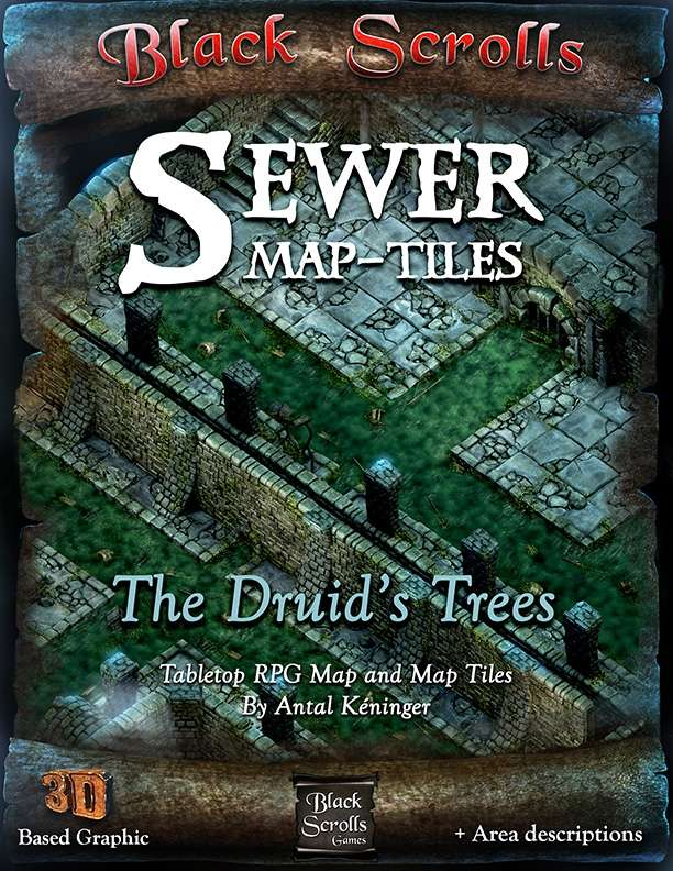 Sewer Map-Tiles, the Druid's Trees