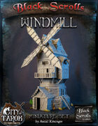 [3D] City of Tarok: Windmill