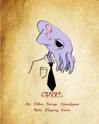 CULT! An Elder Beings Apocalypse RPG