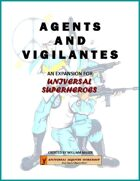 Agents and Vigilantes (USH Expansion)