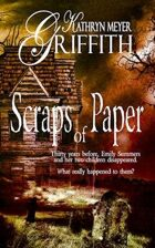Scraps of Paper-Revised Author's Edition