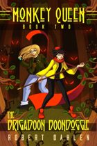The Brigadoon Boondoggle: Monkey Queen Book 2