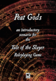 PEAT GODS: Introductory Scenario for Path of the Slayer
