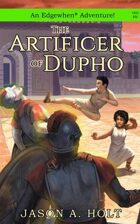 The Artificer of Dupho