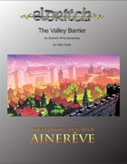 The Valley Barrier: Shadow Over Apex