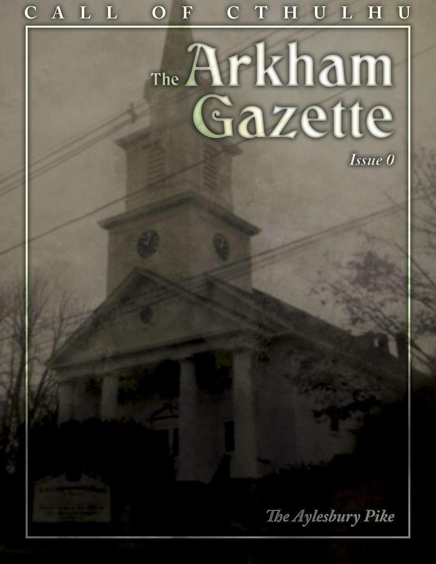 The Arkham Gazette #0