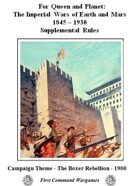 For Queen and Planet - The Boxer Rebellion - 1900