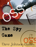 OSS: The Spy Game