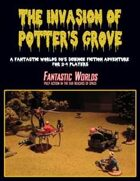 The Invasion of Potter's Grove