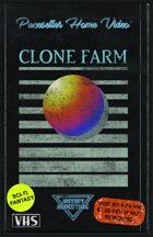 Clone Farm