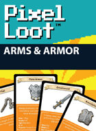 Pixel Loot - Arms & Armor