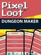 Pixel Loot - Dungeon Maker
