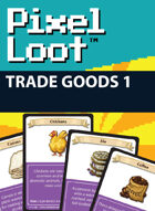 Pixel Loot - Trade Goods