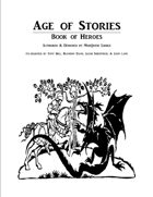 Age of Stories, Book of Heroes