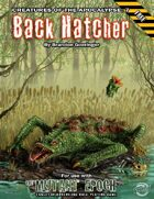 Back Hatcher: Creatures of the Apocalypse 7