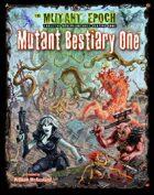 Mutant Bestiary One