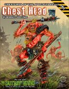 Chest Head: Creatures of the Apocalypse 12