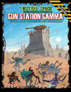 Gun Station Gamma