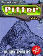 Monday Mutants 5: Piffer