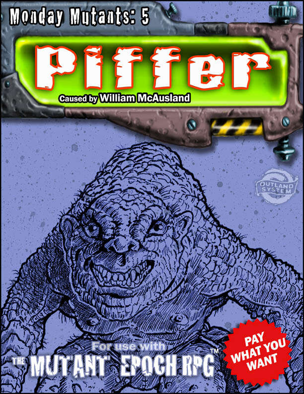 Monday Mutants 5: Piffer
