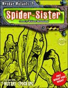 Monday Mutants 9: Spider-Sister