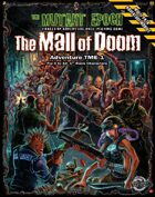 The Mall Of Doom