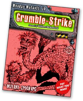 Monday-Mutants-10-Grumble-Strike-The-Mut
