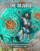 The Abjurer - A Dungeon World Playbook