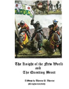 The Knight of the New World and the Questing Beast