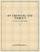 47 Critical Hit Tables to Spice Up Your Game