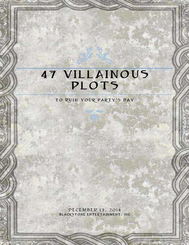47 Villainous Plots to Ruin Your Party's Day