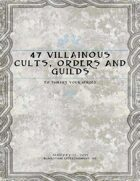 47 Villainous Cults, Orders and Guilds to Thwart Your Heroes