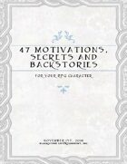47 Motivations, Secrets, and Backstories For Your RPG Character