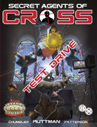 Secret Agents of CROSS Test Drive