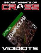 Secret Agents of CROSS Mission: Vididiots