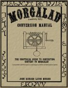 Morgalad Conversion Manual Vol.2